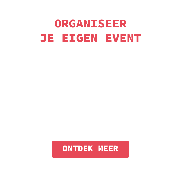 Organiseer je eigen event of project